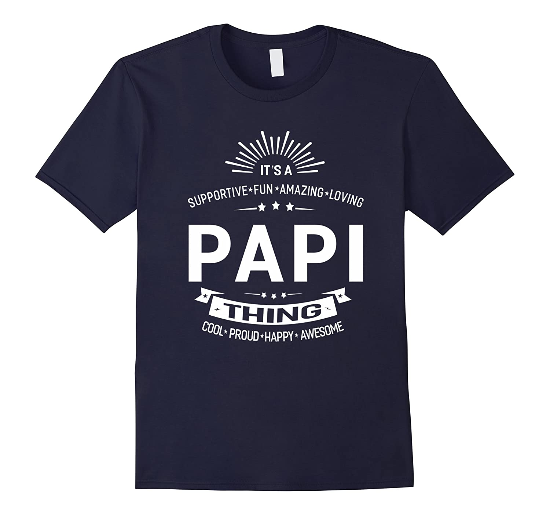 Its A Papi Thing Grandpa Fathers Day Gifts Men T-shirt-Vaci