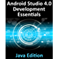 Android Studio 4.0 Development Essentials - Java Edition: Developing Android Apps Using Android Studio 4.0, Java and Android Jetpack (English Edition)
