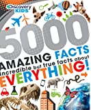 5000 Amazing Facts (Discovery Kids)