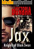 JAX (Knights of Black Swan Book 11)