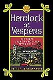 Hemlock at Vespers: Fifteen Sister Fidelma Mysteries