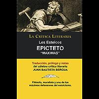 Los Estoicos: Epicteto: Maximas; Colección La Crítica Literaria