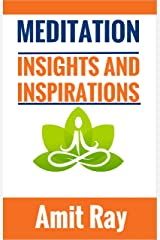Meditation : Insights and Inspirations Kindle Edition