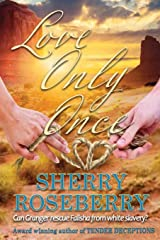 Love Only Once Paperback