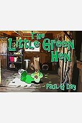 The Little Green Hen (Story Book Series 2)