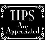 BLACK Tips Are Appreciated Sticker (bartender tip jar accept decal)