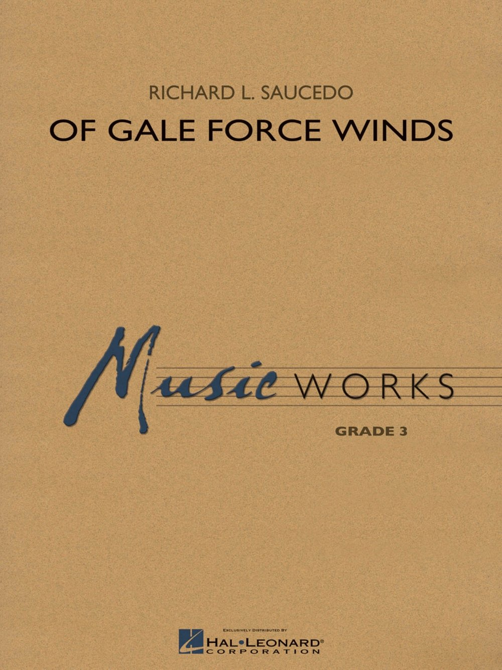 Hal Leonard Of Gale Force Winds Concert Band Level 3 Composed by Richard L. Saucedo pdf epub