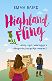 Highland Fling: A Scottish Romantic Comedy (The Highland Books Book 1)