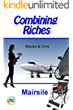 Combining Riches (Riches to Rags Book 2)