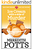 Ice Cream with a Side of Murder (Daley Buzz Treasure Cove Cozy Mystery Book 25)