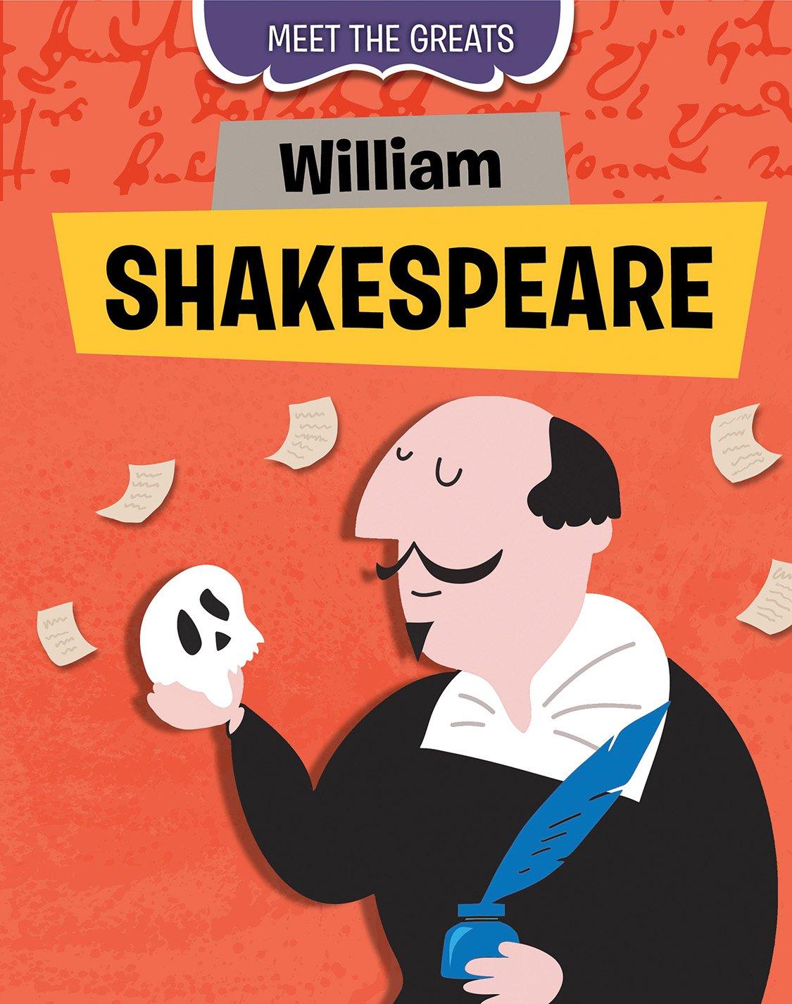 William Shakespeare (Meet the Greats)