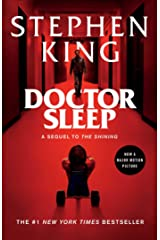 Doctor Sleep: A Novel (The Shining Book 2) Kindle Edition