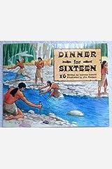 Dinner for Sixteen