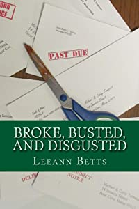 Broke, Busted, and Disgusted (By the Numbers series Book 5)