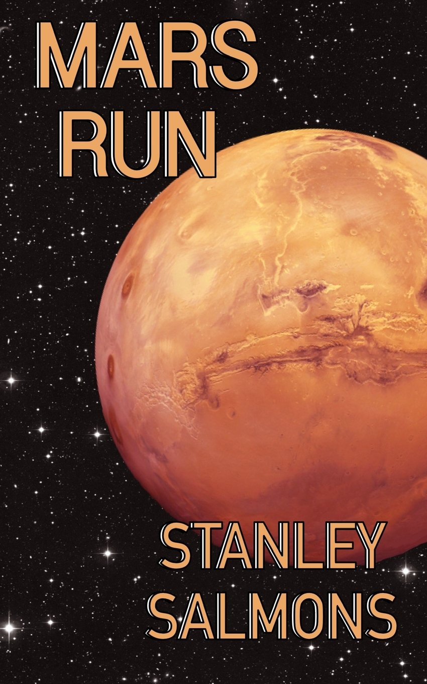 Download Mars Run: 2nd book in The Planetary Trilogy (Volume 2) pdf