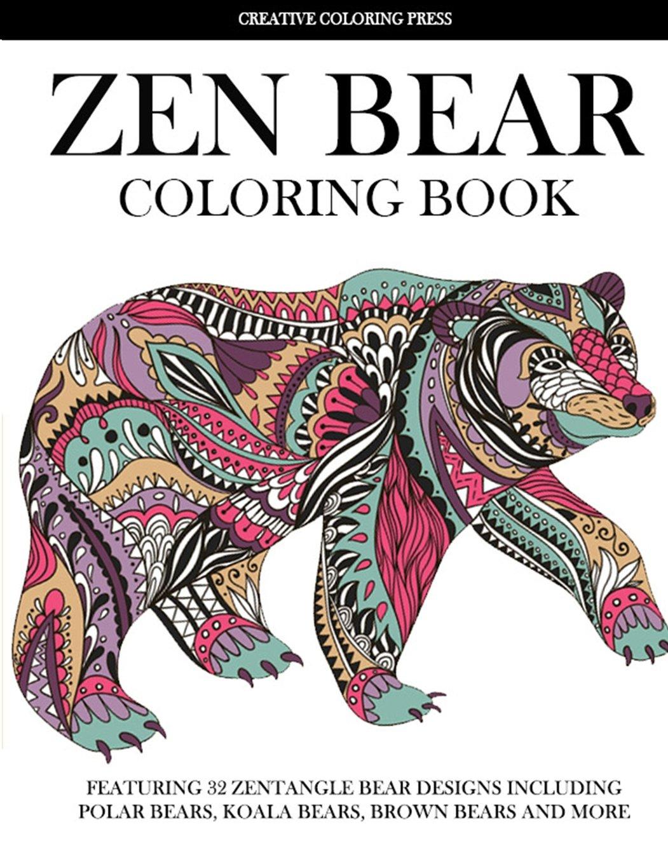 Zen Bear Coloring Book: Featuring 32 Zentangle Bear Designs ...