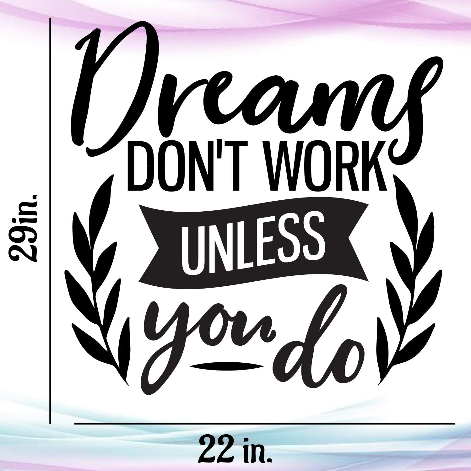 Details about  /Vinyl Wall Decal Phrase Quote Dreams Don/'t Work Unless You Do Stickers g1461