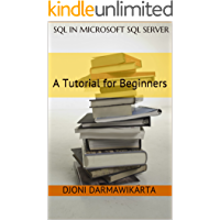SQL in Microsoft SQL Server: A Tutorial for Beginners (English Edition)