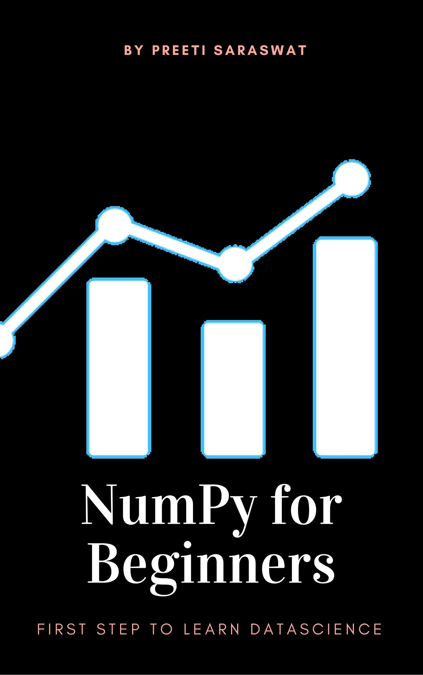 NumPy For Beginners  First Step To Learn Data Science  1   English Edition