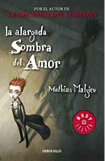 Alargada sombra del amor / Enlarged shadow of Love (Spanish Edition)
