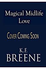 Magical Midlife Love: A Paranormal Women's Fiction Novel (Leveling Up Book 4) Kindle Edition
