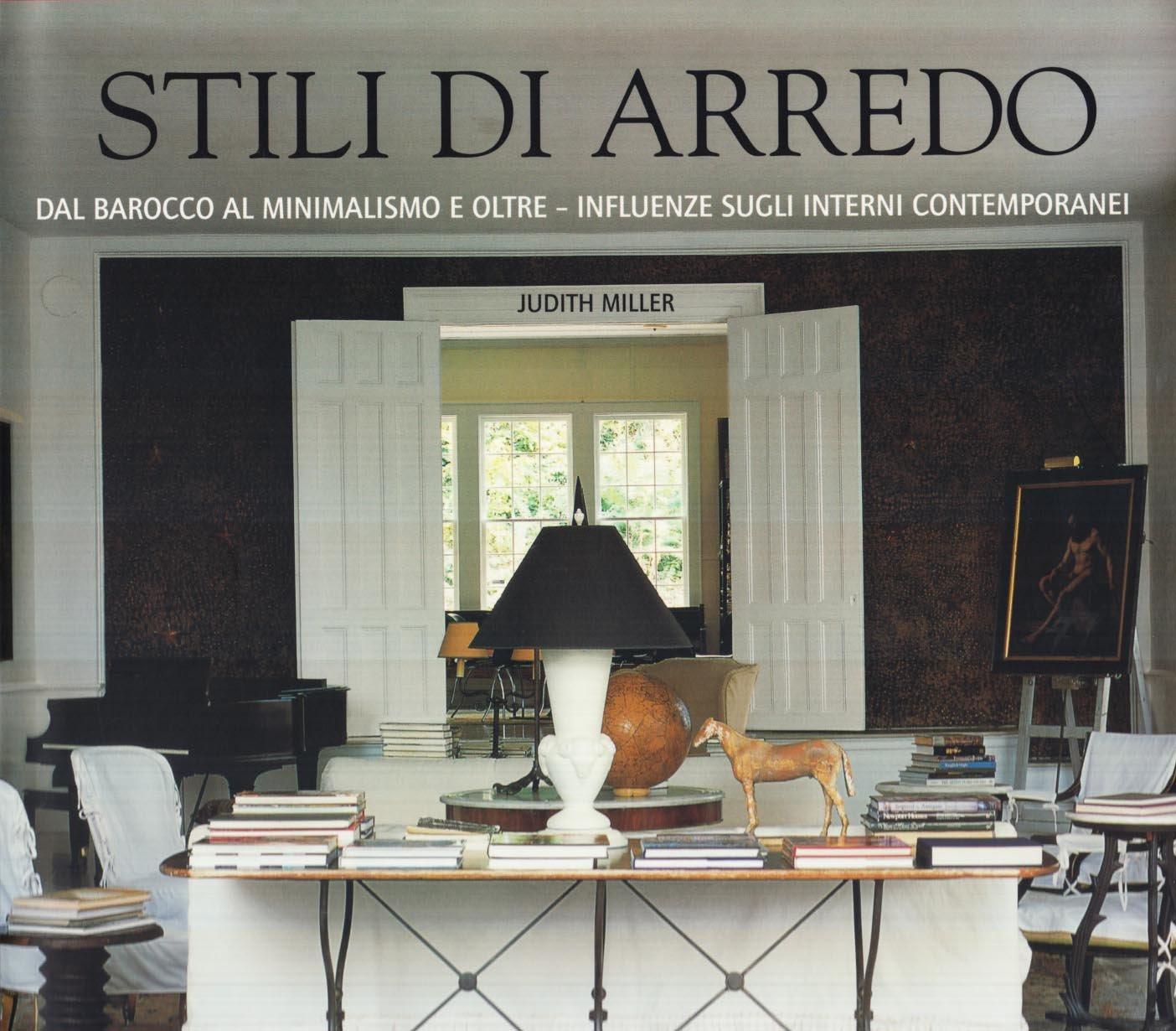 Stili Di Arredamento Interni.Amazon It Stili Di Arredo Judith Miller F Del Moro Libri