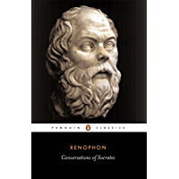 Conversations of Socrates (Classics) (English Edition)
