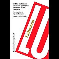 Sociedad y sistema: la ambición de la teoría: Introducción de Ignacio Izuzquiza
