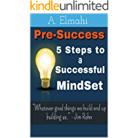 Pre-Success: 5 Steps to a Successful Mindset (English Edition)