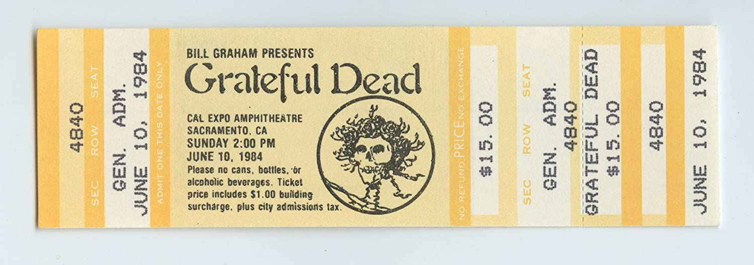 Grateful Dead 1984 Jun 10 CAL Expo Sacramento Unused Ticket