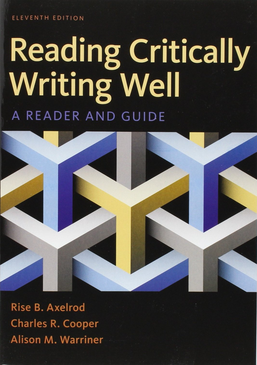 Reading Critically, Writing Well: A Reader and Guide by Bedford/St. Martin's
