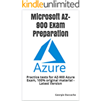Microsoft AZ-900 Exam Preparation: Practice tests for AZ-900 Azure Exam, 100% original material - Latest Version…