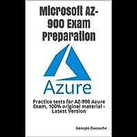 Microsoft AZ-900 Exam Preparation: Practice tests for AZ-900 Azure Exam, 100% original material - Latest Version (English Edition)