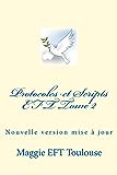 Protocoles & Scripts EFT Tome 2: version enrichie des Conseils EFT (Protocoles et Scripts EFT)