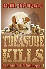 Treasure Kills: Legends of Tsalagee Book 1 Kindle Edition