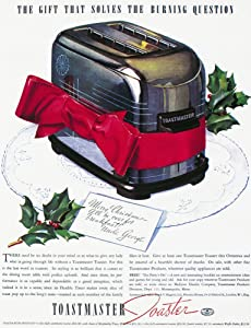 Toaster Ad 1937 Namerican Advertisement 1937 For The Toastmaster Automatic Pop-Up Toaster Poster Print by (18 x 24)