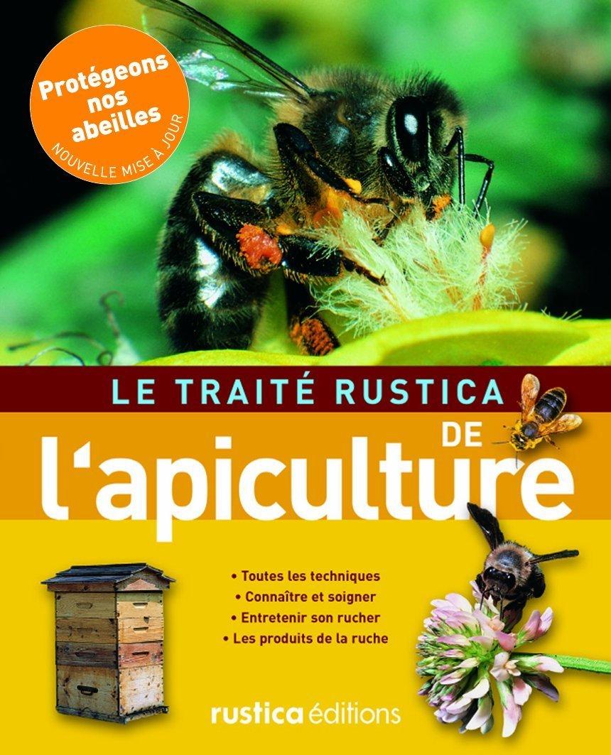 Le traité rustica de l'apiculture Collectif 2840387344 9782840387343_PROL_US Animaux