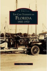 Tin Can Tourists in Florida 1900-1970 Hardcover