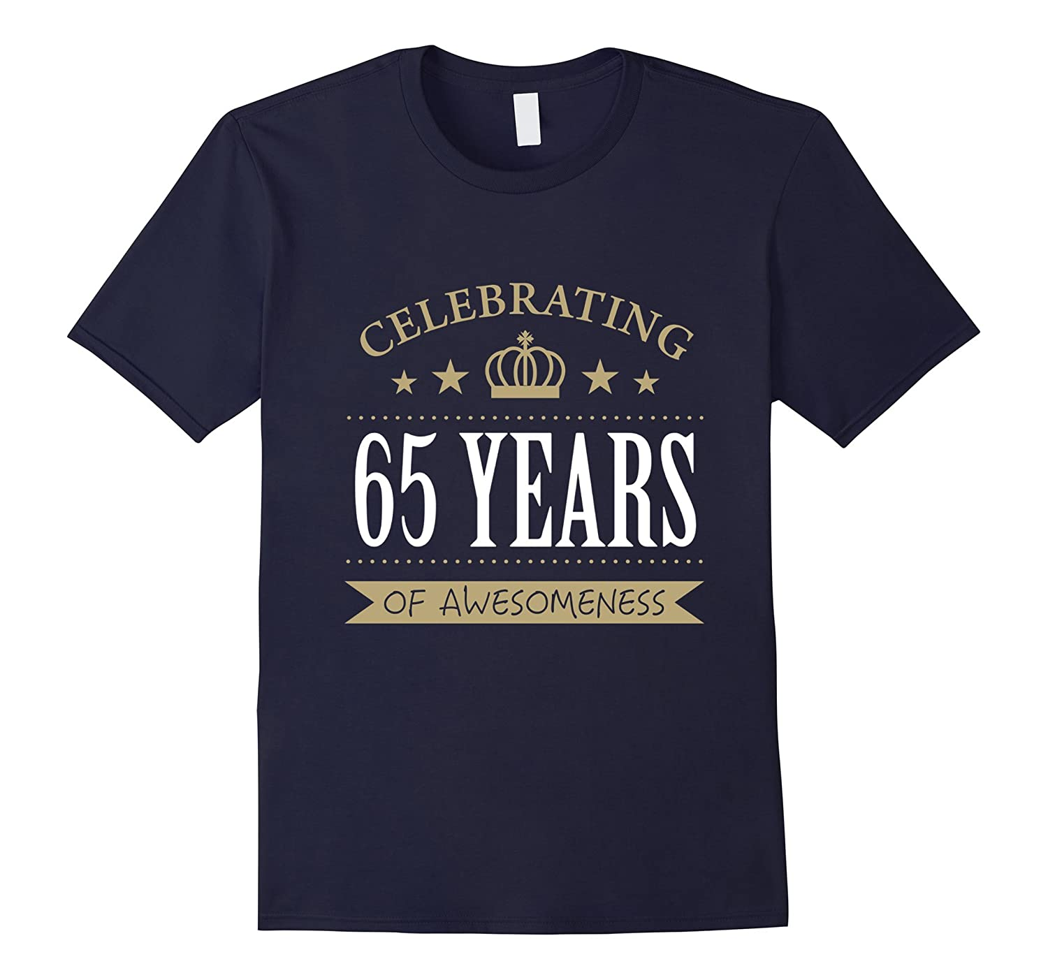 65th Birthday gift shirt 65 years of awesomeness-TH