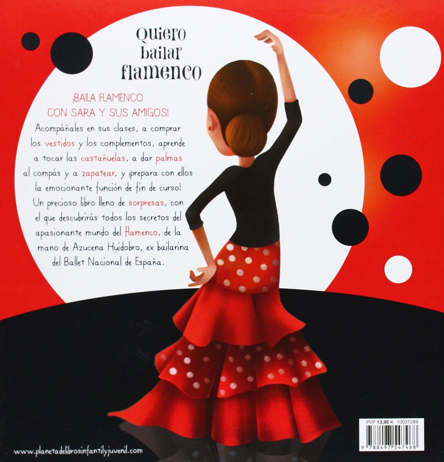 Quiero Bailar Flamenco Libros Prácticos Spanish Edition Huidobro Azucena 9788497547468 Books