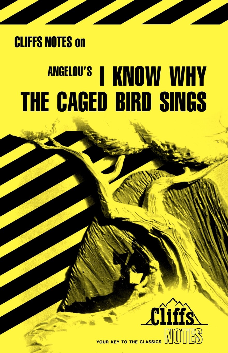 Cliffs Notes on Angelou\'s I Know Why The Caged Bird Sings: Amazon.co ...