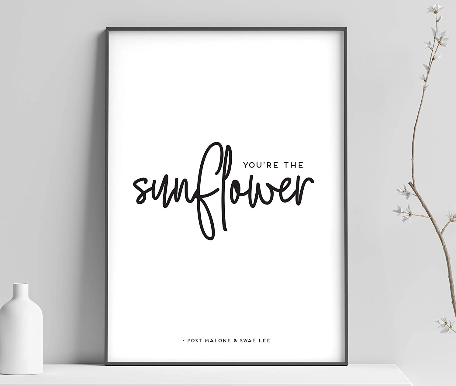 Post Malone//Youre the Sunflower Lyrics INSPIRED Poster//Print