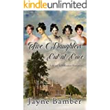 Five Daughters Out at Once: A Pride & Prejudice Variation