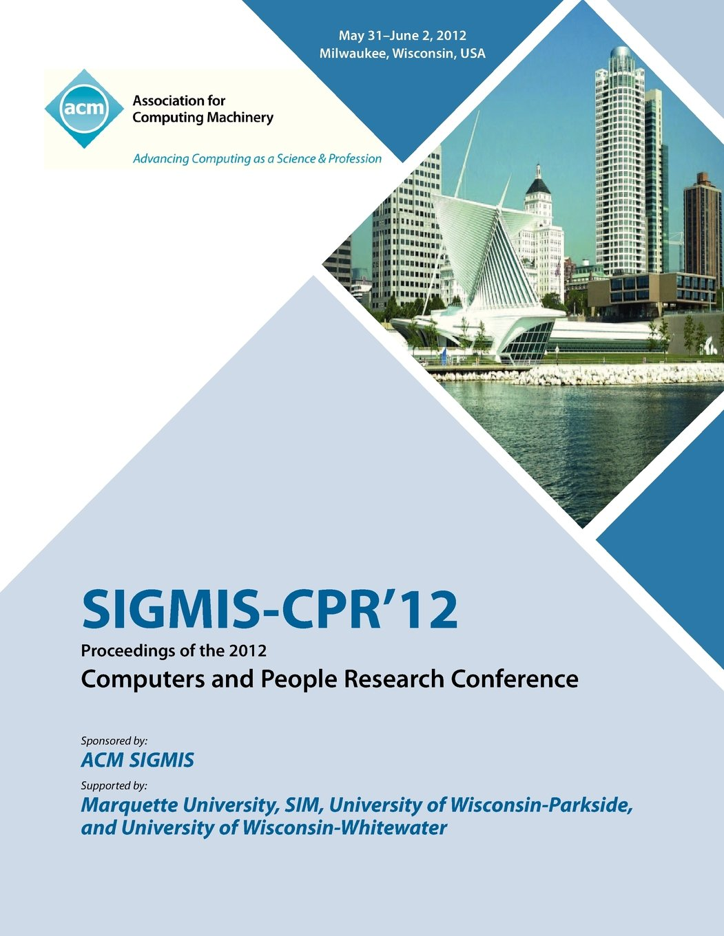 SIGMIS-CPR 12 Proceedings of the 2012 Computers and People Research Conference pdf