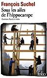 Sous les ailes de l'hippocampe: Canton-Paris à vélo. Le défi d'un pilote de ligne