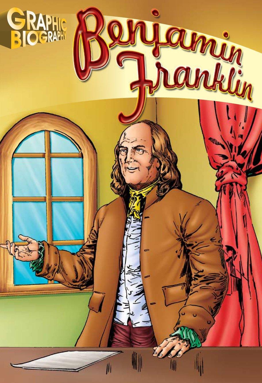 Benjamin Franklin, Graphic Biography (Saddleback Graphic: Biographies) pdf epub