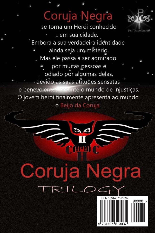 Amazon.com: Beijo da Coruja (Trilogia Coruja Negra) (Portuguese Edition) (9781497513037): Pet TorreS: Books