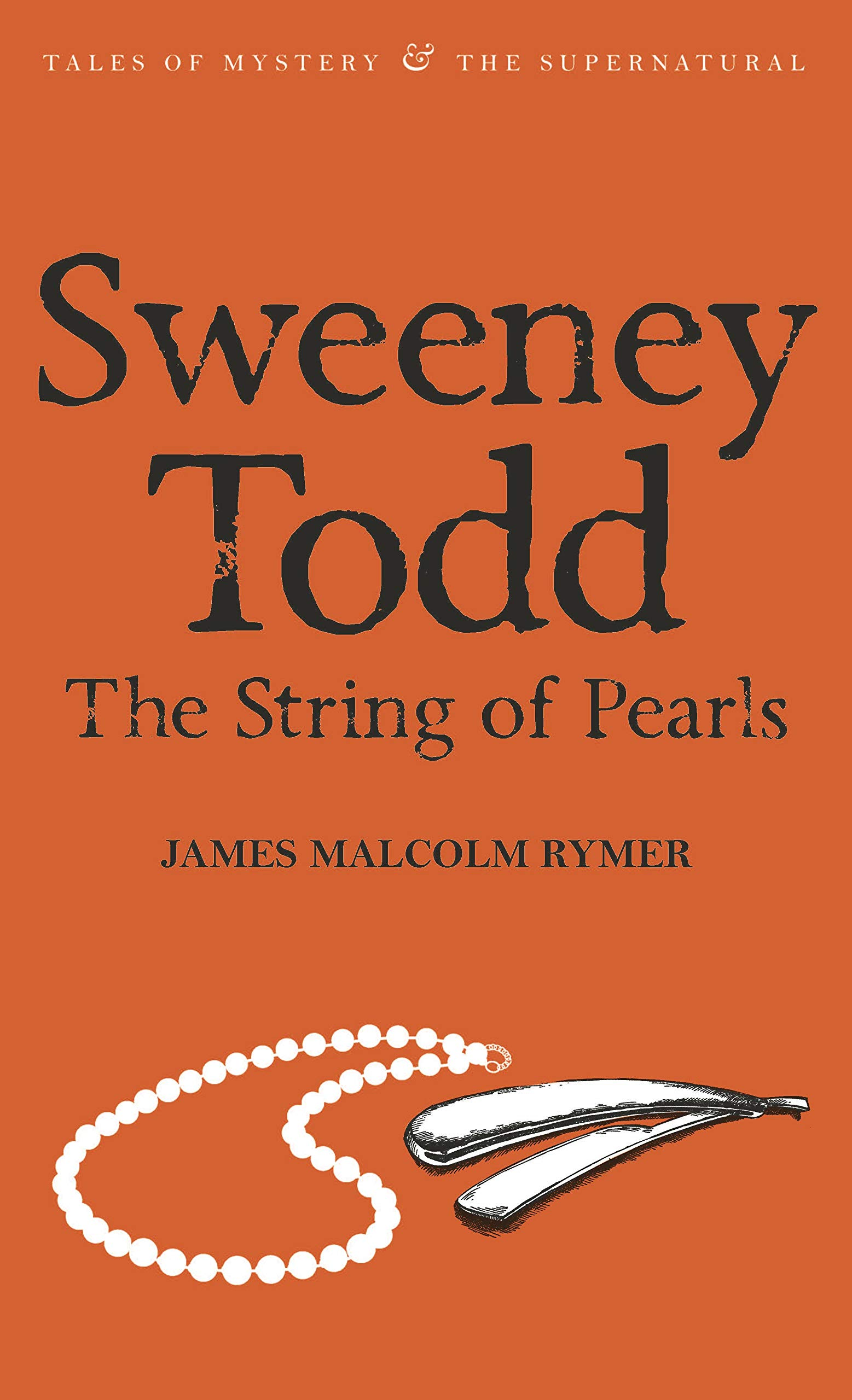 Amazon.fr - Sweeney Todd - the String of Pearls - Rymer, James Malcolm,  Collins, Dick, Davies, David Stuart - Livres