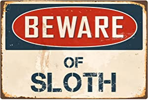 "StickerPirate Beware of Sloth 8"" x 12"" Vintage Aluminum Retro Metal Sign VS394"