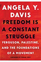 Freedom Is a Constant Struggle: Ferguson, Palestine, and the Foundations of a Movement Paperback